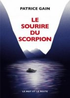 Le sourire du scorpion, Patrice Gain